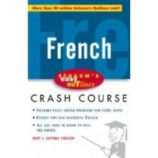 Schaum's Easy Outline of French: Based on Schaum's Outline of French Grammar and French Vocabulary (Schaum's Easy Outlines)