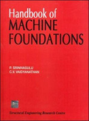 Handbook of Machine Foundations