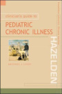 Clinician's Guide to Pediatric Chronic Illness
