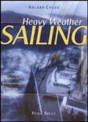 Adlard Coles' Heavy Weather Sailing