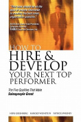 How to Hire and Develop Your Next Top Performer