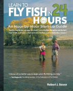 Anglers Book Supply Co 0-07-147793-4 Learn To Fly Fish In 24 Hours