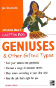 Careers for Geniuses and Other Gifted Types
