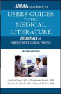 Users' Guides to Medical Literature