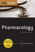 Deja Review Pharmacology, Second Edition
