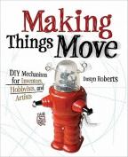 Making Things Move DIY Mechanisms