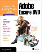 How to Do Everything with Adobe Encore