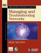 Mike Meyers Network+.Guide to Managing and Troubleshooting Networks