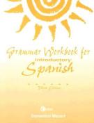 Grammar Workbook for Introductory Spanish