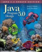 Java 5.0 Program Design