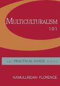 Multiculturalism 101