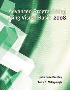 Advanced Programming Using Visual Basic 2008