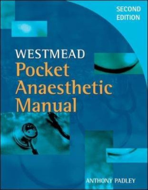 westmead anaesthetic manual 4th edition