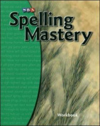 Spelling Mastery - Student Workbook Level B