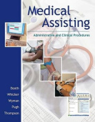 Medical Assisting Administrative and Clinical Procedures and Student CD