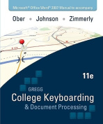 Microsoft Office Word 2007 Manual for College Keybrd & Document Processing