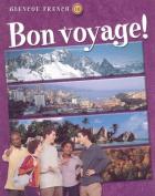 Glencoe French Level 1 Bon Voyage! Student Edition Part B