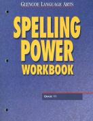 Glencoe Language Arts Spelling Power Workbook Grade 11