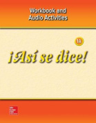 Asi Se Dice! Level 1a, Workbook and Audio Activities