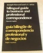 Bilingual Guide to Business and Professional Correspondence