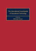 International Encyclopedia of Educational Technology