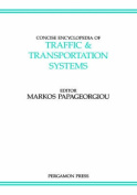 Concise Encyclopaedia of Traffic and Transportation Systems