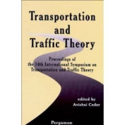 Transportation and Traffic Theory