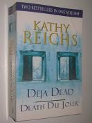 Deja Dead / Death Du Jour