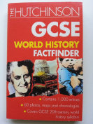 The Hutchinson GCSE World History Factfinder