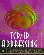 TCP/IP Addressing