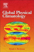 Global Physical Climatology 2nd Edition