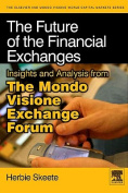 The Future of the Financial Exchanges