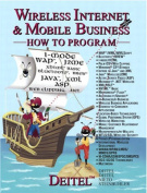 Wireless Internet and Mobile Business