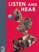 Listen and Hear: Level 2