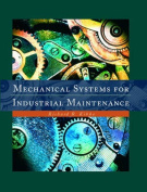 Mechanical Systems for Industrial Maintenance