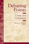 Debating Points in Crime and Criminology