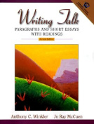 Writing Talk:Paragraphs and Short Essays with Readings