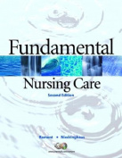 Fundamental Nursing Care [With Study Guide]