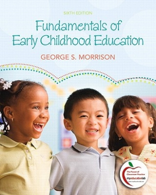 Fundamentals of Early Childhood Education (with MyEducationLab)