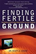 Finding Fertile Ground