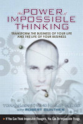 The Power of Impossible Thinking