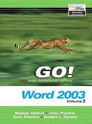 GO! with Microsoft Office Word 2003