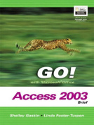 GO! with Microsoft Office Access 2003