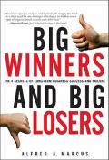 Big Winners and Big Losers