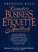 Prentice-Hall Complete Business Etiquette Handbook