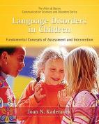 Language Disorders in Children