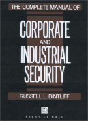 The Complete Manual of Corporate and Industrial Security