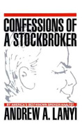 Confessions of a Stockbroker