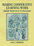 Making Cooperative Learning Work