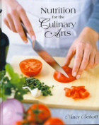 Nutrition for the Culinary Arts [With Nraef Managefirst Nutrition Competency Guide]
